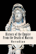 History of the Empire from the Death of Marcus