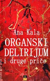 Organski delirijum i druge price