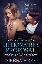 The Billionaire's Proposal - Part 2