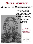 Annotated Bibliography World's Columbian Exposition, Chicago, 1893