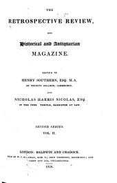 The Retrospective Review, and Historical and Antiquarian Magazine ...: Volume 2, Part 4; Volume 16