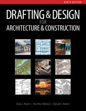 Drafting and Design for Architecture & Construction: Edition 9