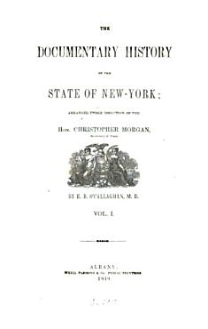 The Documentary History of the State of New York PDF