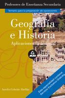 Geografia E Historia  Aplicaciones Didacticas  Profesores de Educacion Secundaria  Temario Para la Preparacion de Oposiciones  E book PDF