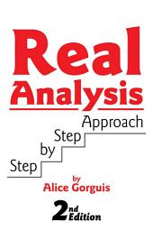Real Analysis Step by Step Approach: 2nd Edition