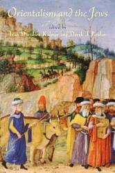 Orientalism And The Jews Book PDF
