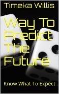 Way To Predict The Future: