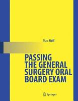 Passing the General Surgery Oral Board Exam PDF