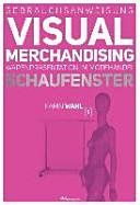 Gebrauchsanweisung Visual Merchandising Band 1 Schaufenster PDF