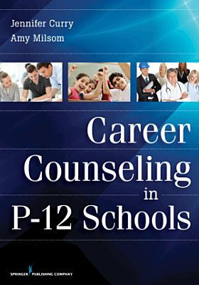Career Counseling in P 12 Schools