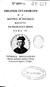 Orlando innamorato di Matteo Ma. Bojardo rifatto da Francesco Berni: Volume 4
