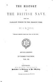 The History of the British Navy: From the Earliest Period to the Present Time, Volume 3