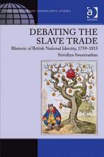 Debating the Slave Trade PDF