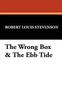 The Wrong Box & the Ebb Tide