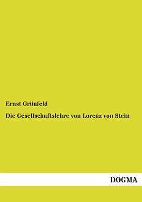 Die Gesellschaftslehre Von Lorenz Von Stein PDF