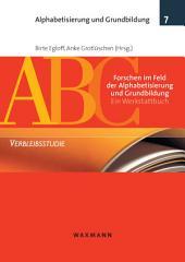 Forschen im Feld der Alphabetisierung und Grundbildung. Ein Werkstattbuch