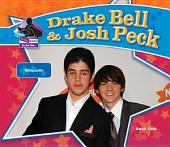 Drake Bell & Josh Peck: Famous Actors