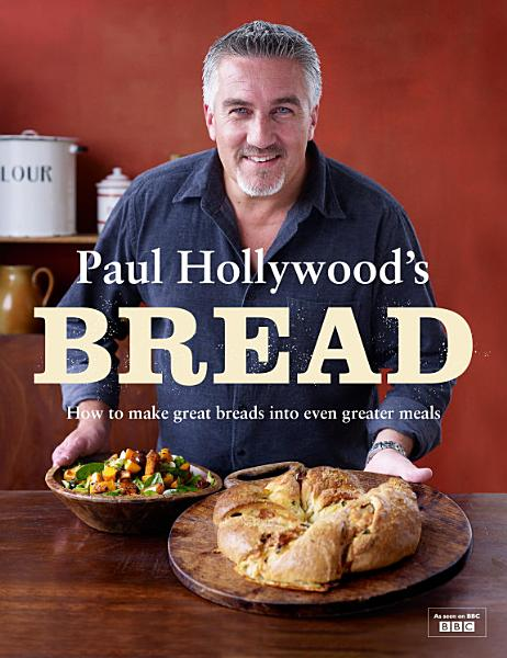 Download Paul Hollywood s Bread Book