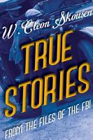 True Stories from the Files of the FBI PDF