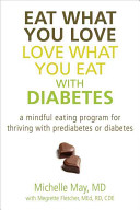 Eat What You Love Love What You Eat With Diabetes Book PDF