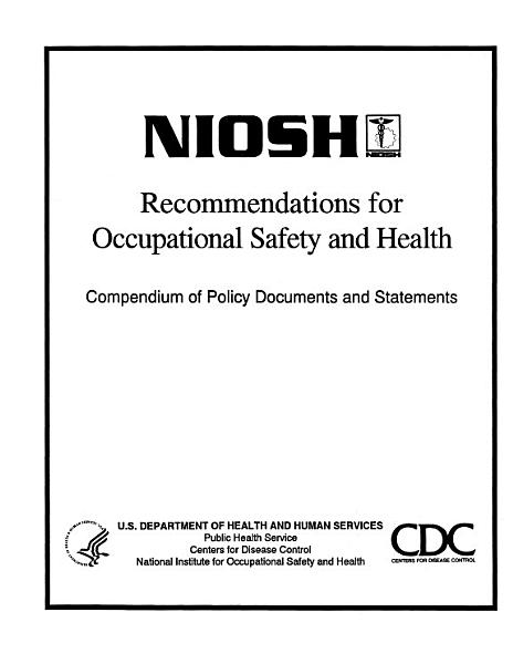 NIOSH Recommendations for Occupational Safety and Health