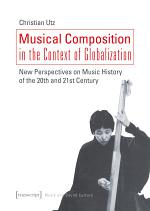 Musical Composition in the Context of Globalization