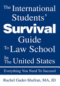 The International Students Survival Guide To Law School In The United States