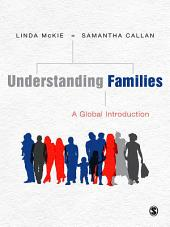 Understanding Families: A Global Introduction