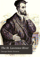 The St. Lawrence River: Historical, Legendary, Picturesque