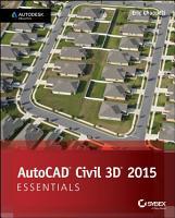 AutoCAD Civil 3D 2015 Essentials PDF