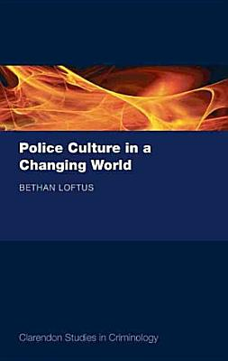 Police Culture in a Changing World PDF