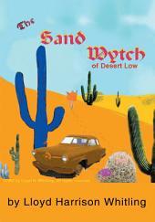 The Sand Wytch of Desert Low