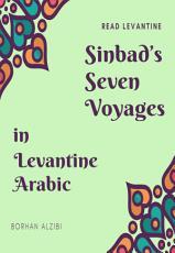 Sinbad   s Seven Voyages in Levantine Arabic PDF