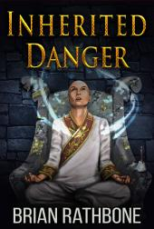 Inherited Danger: Young Adult Fantasy