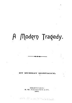 A Modern Tragedy PDF