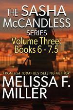 The Sasha McCandless Series Volume 3 (Books 6-7.5)