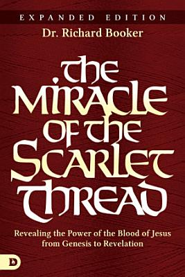 The Miracle of the Scarlet Thread Expanded Edition