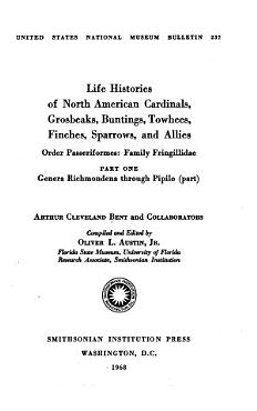 Life Histories of North American  birds    Cardinals  grosbeaks  buntings  towhees  finches  sparrows and allies  pt  1 3 PDF