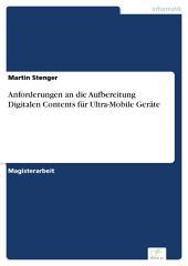 Anforderungen an die Aufbereitung Digitalen Contents für Ultra-Mobile Geräte