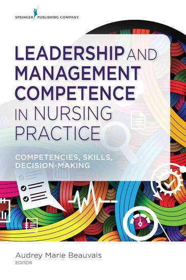 Leadership and Management Competence in Nursing Practice PDF