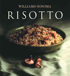 Williams Sonoma Collection  Risotto