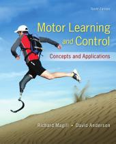 Motor Learning and Control: Concepts and Applications: Tenth Edition