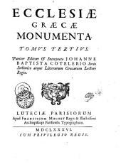 ECCLESIAE GRAECAE MONUMENTA.: TOMVS TERTIVS