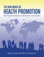 The New World of Health Promotion PDF