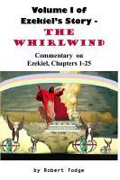 Volume 1 of Ezekiel s Story   The Whirlwind PDF