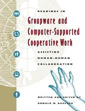 Readings in Groupware and Computer Supported Cooperative Work PDF