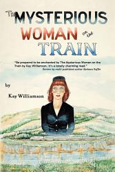 The Mysterious Woman On The Train Book PDF