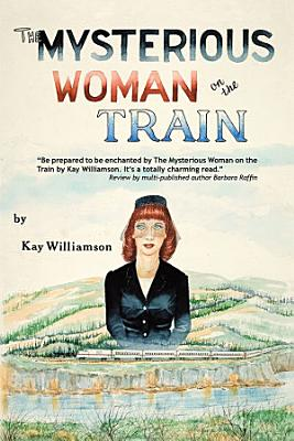 The Mysterious Woman on the Train PDF
