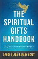 The Spiritual Gifts Handbook PDF
