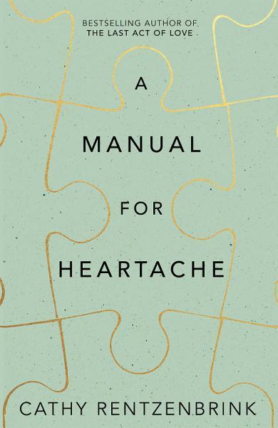 Download A Manual for Heartache Book